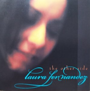 Laura Fernandez • The Other Side • CD