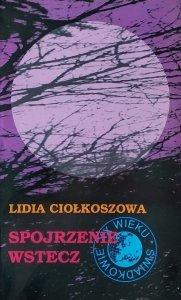 Lidia Ciołkoszowa • Spojrzenie wstecz