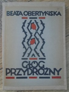 Beata Obertyńska • Głóg przydrożny