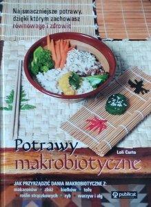 Loli Curto • Potrawy makrobiotyczne