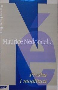 Maurice Nedoncelle • Prośba i modlitwa [Biblioteka Filozofii Religii]