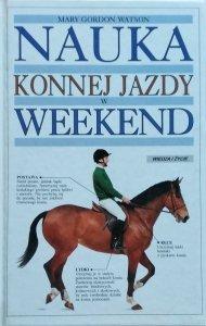 Mary Gordon Watson • Nauka konnej jazdy w weekend