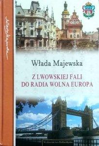 Włada Majewska • Z Lwowskiej Fali do Radia Wolna Europa