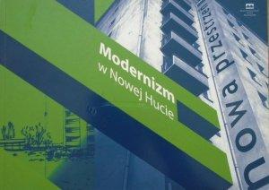 katalog wystawy • Nowa przestrzeń. Modernizm w Nowej Hucie