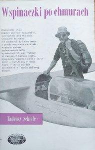 Tadeusz Schiele • Wspinaczka po chmurach
