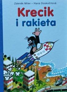 Hana Doskocilova, Zdenek Miler • Krecik i Rakieta