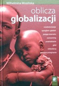 Wilhelmina Wosińska • Oblicza globalizacji