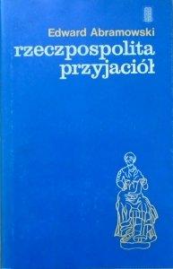 Edward Abramowski • Rzeczpospolita przyjaciół