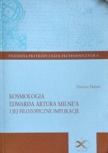 Dariusz Dąbek • Kosmologia Edwarda Artura Milne'a i jej filozoficzne implikacje