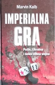 Marvin Kalb • Imperialna gra