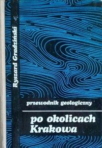 Ryszard Gradziński • Przewodnik geologiczny po okolicach Krakowa