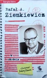 Rafał A. Ziemkiewicz • W skrócie