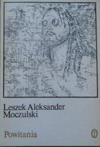 Leszek Aleksander Moczulski • Powitania [dedykacja autorska]