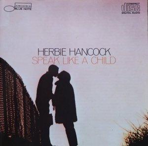 Herbie Hancock • Speak Like a Child • CD