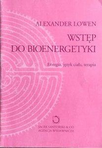 Aleksander Lowen • Wstęp do bioenergetyki