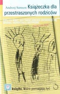 Andrzej Samson • Książeczka dla przestraszonych rodziców