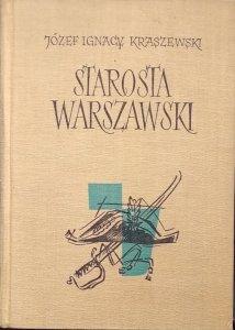 Józef Ignacy Kraszewski • Szaławiła. Raptularz Pana Mateusza Jasienieckiego