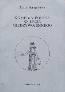 Anna Krajewska • Komedia polska XX-lecia międzywojennego. Tradycjonaliści i nowatorzy