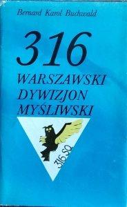 Bernard Karol Buchwald • 316 Warszawski Dywizjon Myśliwski