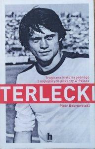 Piotr Dobrowolski • Terlecki