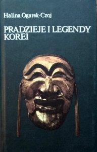 Halina Ogarek-Czoj • Pradzieje i legendy Korei
