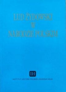 Lud żydowski w narodzie polskim • Materiały sesji naukowej