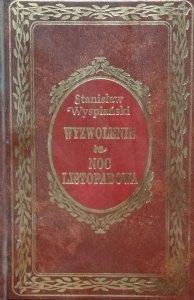Stanisław Wyspiański • Wyzwolenie. Noc listopadowa [zdobiona oprawa]