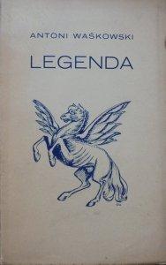 Antoni Waśkowski • Legenda [1926]
