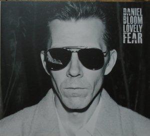 Daniel Bloom • Lovely Fear • CD