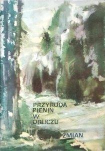 Kazimierz Zarzycki • Przyroda Pienin w obliczu zmian