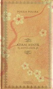 Adam Asnyk • Antologia