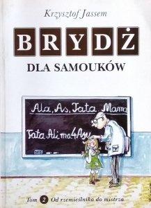 Krzysztof Jassem • Brydż dla samouków. Tom 2. Od rzemieślnika do mistrza