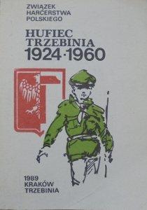 praca zbiorowa • Hufiec Trzebinia 1924-1960