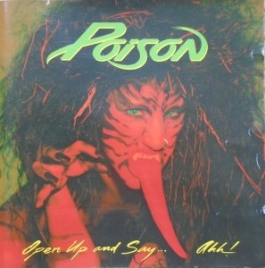 Poison • Open Up and Say... Ahh! • CD