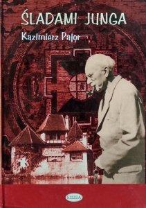 Kazimierz Pajor • Śladami Junga
