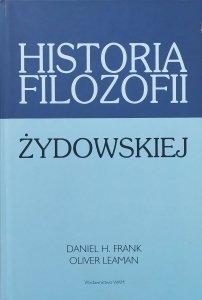 Daniel H. Frank, Oliver Leaman • Historia filozofii żydowskiej
