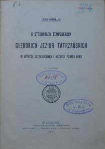 Ludwik Birkenmajer • O stosunkach temperatury głębokich jezior tatrzańskich w różnych głębokościach i różnych porach roku