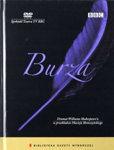 Burza. Spektakl Teatru TV BBC • Dramat Williama Shakespeare'a w przekładzie Macieja Słomczyńskiego • DVD