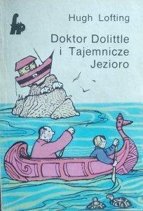 Hugh Lofting • Doktor Dolittle i Tajemnicze Jezioro