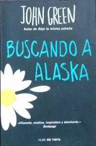 John Green • Buscando a Alaska
