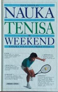 Paul Douglas • Nauka tenisa w weekend
