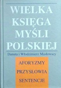 Włodzimierz Masłowski, Danuta Masłowska • Wielka księga myśli polskiej