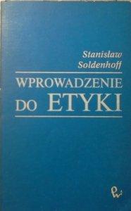 Stanisław Soldenhoff • Wprowadzenie do etyki