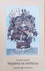 Lewis Carroll • Wyprawa na żmirłacza
