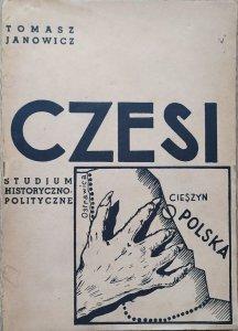 Tomasz Janowicz • Czesi. Studium historyczno-polityczne