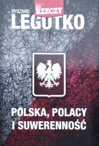 Ryszard Legutko • Polska, Polacy i suwerenność