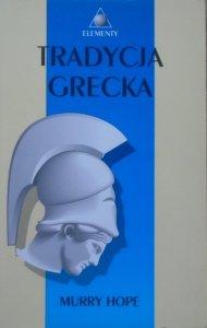 Murry Hope • Tradycja grecka