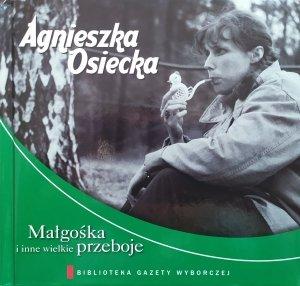 różni wykonawcy • Agnieszka Osiecka. Małgośka i inne wielkie przeboje • CD
