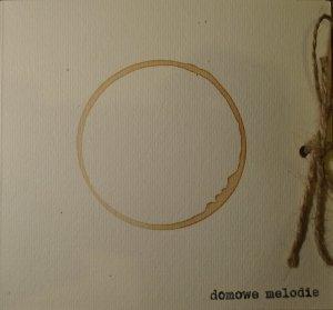 Domowe Melodie • Domowe Melodie  • CD