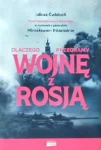 Juliusz Ćwieluch, Miorsław Różański • Dlaczego przegramy wojnę z Rosją